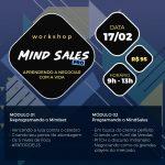17/02/2019 – Workshop Mind Sales Pro/ Aprendendo a negociar com a vida.
