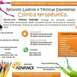 05 a 07/ Abril – Recursos lúdicos e técnicas expressivas na clinica terapêutica.