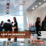 08/04/2019 – CAFÉ DE NEGÓCIOS PERMUTBANK.