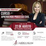 22/08/2019 – CURSO: APRENDENDO PROCESSO CIVIL.
